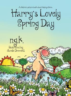 Harry's Lovely Spring Day: A children's picture book about kindness. (Harry the Happy Mouse #1) Cover Image