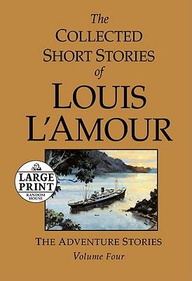 The Collected Short Stories of Louis L'Amour, Volume 4 Cover