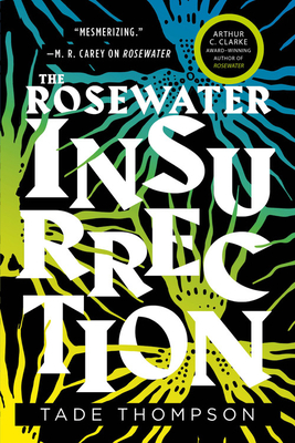 The Rosewater Insurrection (The Wormwood Trilogy #2) Cover Image