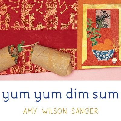 Yum Yum Dim Sum (World Snacks Series) Cover Image