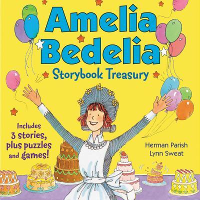Amelia Bedelia Storybook Treasury #2 (Classic): Calling Doctor Amelia Bedelia; Amelia Bedelia and the Cat; Amelia Bedelia Bakes Off Cover Image