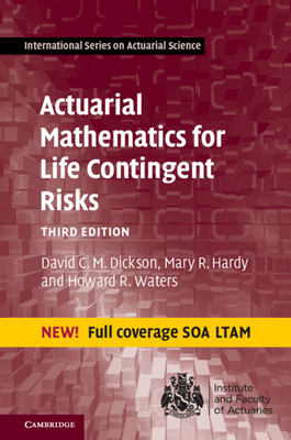 Actuarial Mathematics for Life Contingent Risks Cover Image