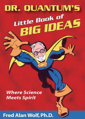 Dr. Quantum's Little Book of Big Ideas Cover