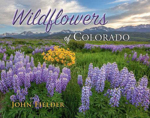 Wildflowers of Colorado Cover Image