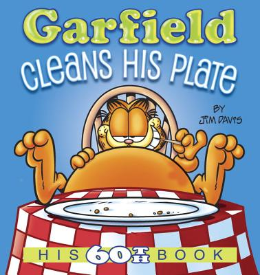 Garfield Cleans His Plate: His 60th Book Cover Image