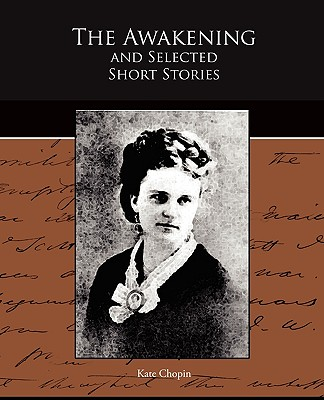 The Awakening and Selected Short Stories Cover