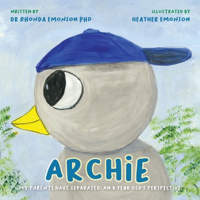 Archie: My parents have separated: an 8 year old's perspective Cover Image