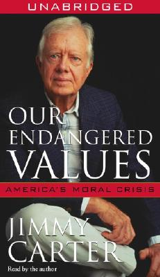 Our Endangered Values: America's Moral Crisis Cover Image