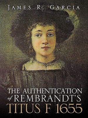 The Authentication of Rembrandt's Titus F 1655 Cover Image