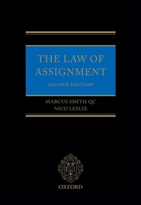 The Law of Assignment: The Creation and Transfer of Choses in Action Cover Image