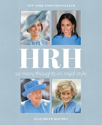 HRH: So Many Thoughts on Royal Style Cover Image