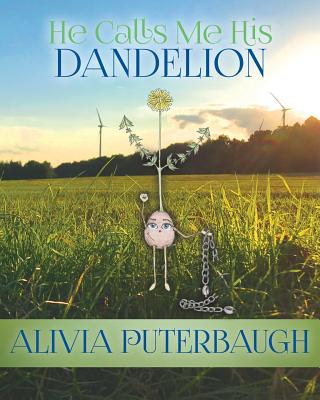 He Calls Me His Dandelion Cover Image