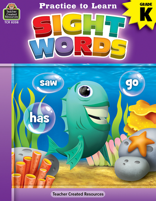 Practice to Learn: Sight Words (Gr. K) Cover Image