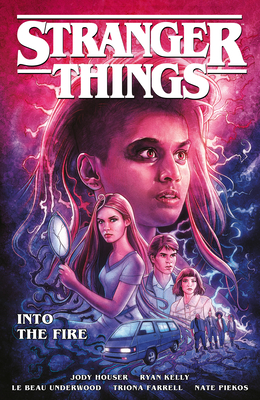 Stranger Things: Into the Fire (Graphic Novel) Cover Image