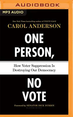 One Person, No Vote: How Voter Suppression Is Destroying Our Democracy Cover Image