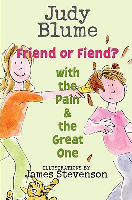 Friend or Fiend? with the Pain and the Great One Cover