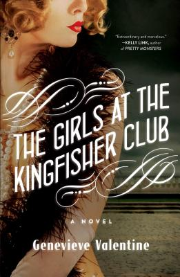 The Girls at the Kingfisher Club by Genevieve Valentin