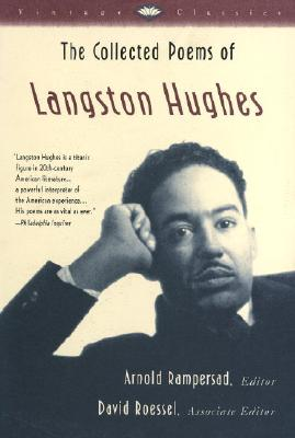 The Collected Poems of Langston Hughes (Vintage Classics) Cover Image