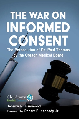 Cover for The War on Informed Consent