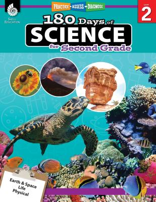 180 Days of Science for Second Grade: Practice, Assess, Diagnose (180 Days of Practice) Cover Image