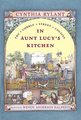 In Aunt Lucy's Kitchen (Cobble Street Cousins #1) Cover Image