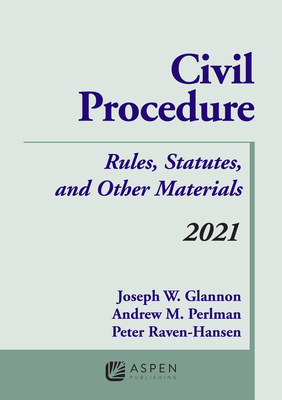 Civil Procedure: Rules, Statutes, and Other Materials, 2021 Supplement (Supplements) Cover Image