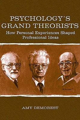 Psychology's Grand Theorists: How Personal Experiences Shaped Professional Ideas Cover Image