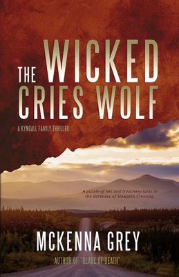 Cover for The Wicked Cries Wolf (Kyndall Family Thrillers #3)