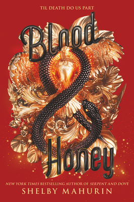Blood & Honey (Serpent & Dove #2) Cover Image