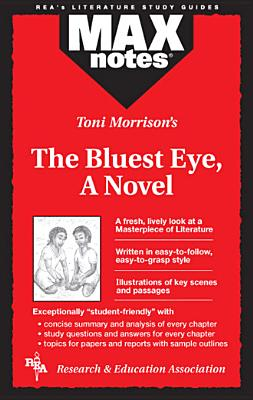 Bluest Eye, The, a Novel (Maxnotes Literature Guides) Cover Image