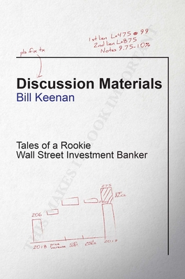 Discussion Materials: Tales of a Rookie Wall Street Investment Banker Cover Image