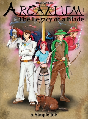 Arcanium: The Legacy of a Blade - A Simple Job Cover Image