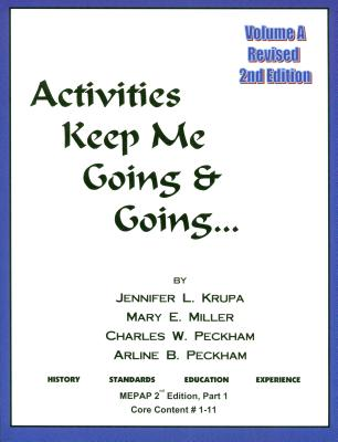 Activities Keep Me Going and Going: Volume A Cover Image