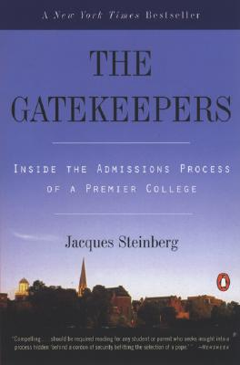 The Gatekeepers: Inside the Admissions Process of a Premier College Cover Image