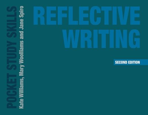 Reflective Writing (Pocket Study Skills) Cover Image