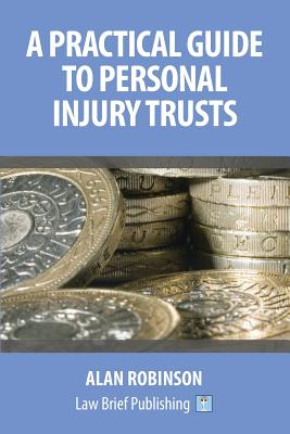 A Practical Guide to Personal Injury Trusts Cover Image