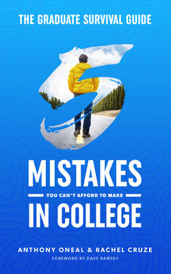 The Graduate Survival Guide: 5 Mistakes You Can't Afford to Make in College Cover Image