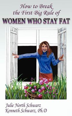 How to Break the First Big Rule of Women Who Stay Fat Cover
