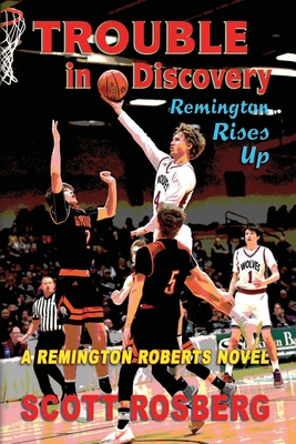 Trouble in Discovery: Remington Rises Up Cover Image