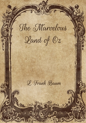 The Marvelous Land of Oz Cover Image