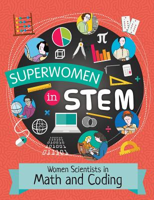 Women Scientists in Math and Coding (Superwomen in Stem) Cover Image