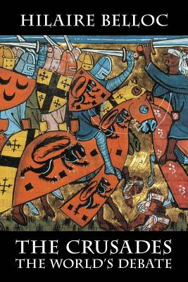 The Crusades: The World's Debate Cover Image