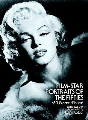 Film-Star Portraits of the Fifties: 163 Glamor Photos Cover Image