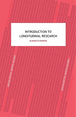An Introduction to Longitudinal Research (Social Research Today) Cover Image