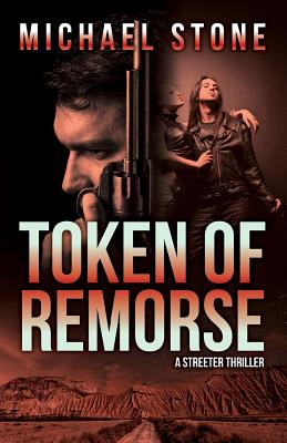 Token of Remorse: A Streeter Thriller Cover Image