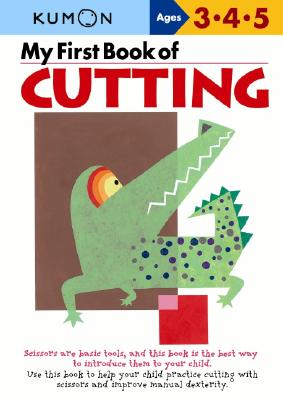 My First Book of Cutting (Kumon's Practice Books) Cover Image