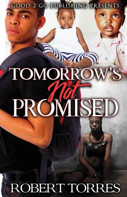 Tomorrow's Not Promised Cover Image