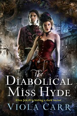 The Diabolical Miss Hyde: An Electric Empire Novel Cover Image