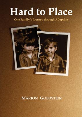Hard to Place: One Family's Journey Through Adoption Cover Image