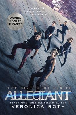 Allegiant Movie Tie-in Edition (Divergent Series #3) Cover Image